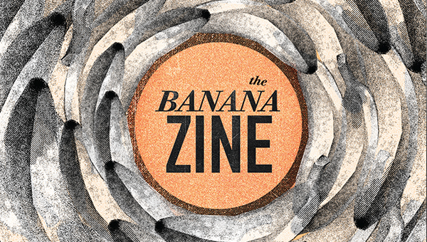 Cover of the bananazine